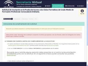 La solicitud la debes rellenar accediendo a la página web de Secretaria Virtual de la Junta de Andalucía